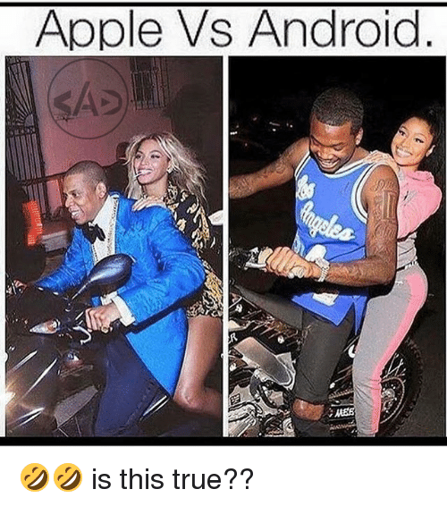 Apple Vs Android is this ture